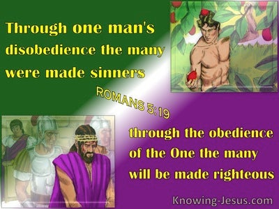 Romans 5:19 Thru One Man's Obedience (green)